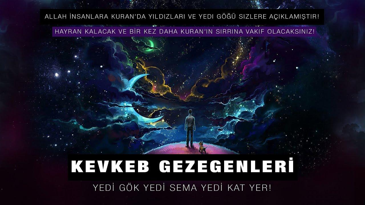 Yedi Gök ve Kevkeb Gezegenleri Kuran Ayetlerin'de Yıldızların Sırrı! Necm suresi Sırlı Ayetleri