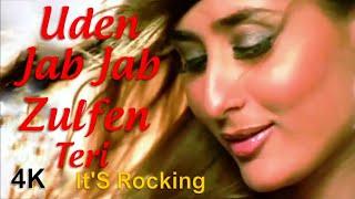 Uden Jab Jab Zulfen Teri  ((( It'S Rocking )))  4K Video Full Song | Kareena Kapoor | HD Sound