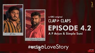 Clap 2 Claps - E 4.2 ft. Simple Suni & A P Arjun | a KRG Original