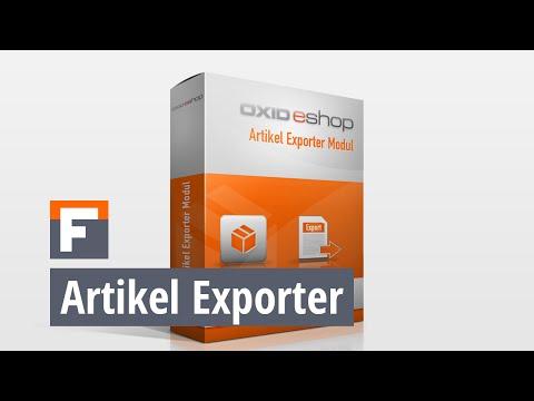 OXID ArticleExporter-Modul Tutorial