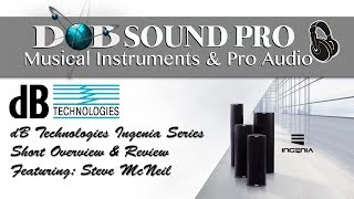 dB Technologies Ingenia Series Overview with Steve McNeil (Mambo Sound)