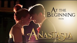 Gambar cover Anastasia - At The Beginning feat. Peter Hollens (Richard Marx and Donna Lewis)