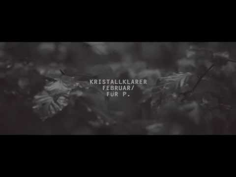 Curse: Kristallklarer Februar / Für P. (Official Video)