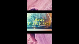 FUKI - I LOVE YOU -SPICY CHOCOLATE REMIX- (Tesear)