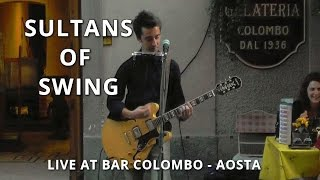Sultans Of Swing (Federico Borluzzi live at Bar Colombo) - Dire Straits cover