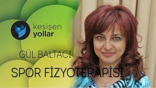 Spor Fizyoterapisi - Gül Baltacı