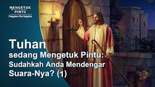 MENGETUK PINTU - Klip Film(4)Tuhan sedang Mengetuk Pintu: Dapatkah Kalian Mengenali Suara-Nya? (1)