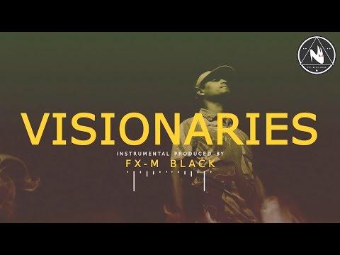 BASE DE RAP - VISIONARIES - HIP HOP BEAT INSTRUMENTAL | Prod. Fx-M Black