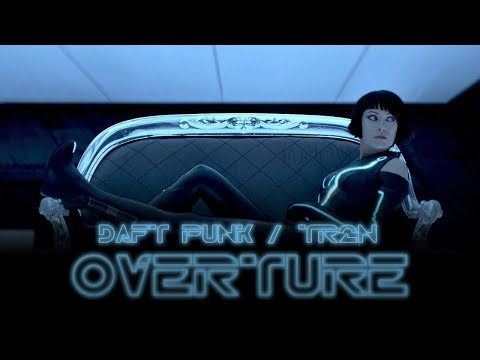 Daft Punk (Tron Legacy) — Overture [Extended]