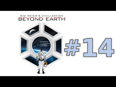 Civilization: Beyond Earth - Episode 14 (Ready for War)