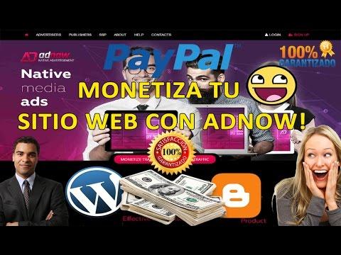 COMO GANAR DINERO MONETIZA TU WEB ADNOW ALTERNATIVA A ADSENSE 2017 PAYPAL
