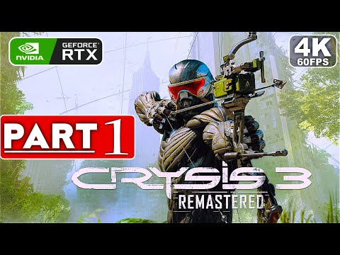 CRYSIS 3 REMASTERED Gameplay Walkthrough Part 1  [4K 60FPS PC RTX] - No Commentary (FULL GAME) thumbnail
