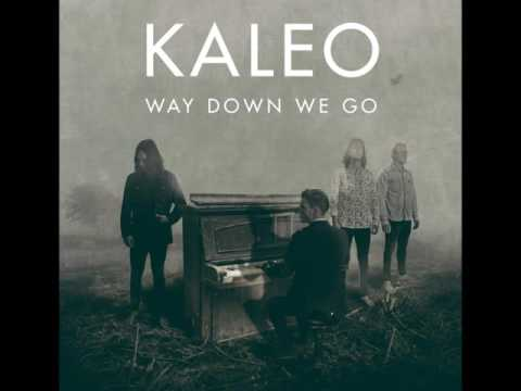 Kaleo-Way down we gorefren