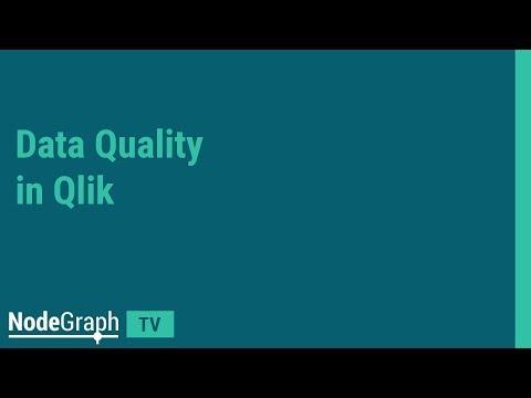 NodeGraph TV: Data Quality In QlikView And Qlik Sense