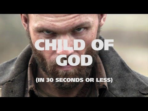 NYFF in 30 Seconds or Less: Child of God Impressions