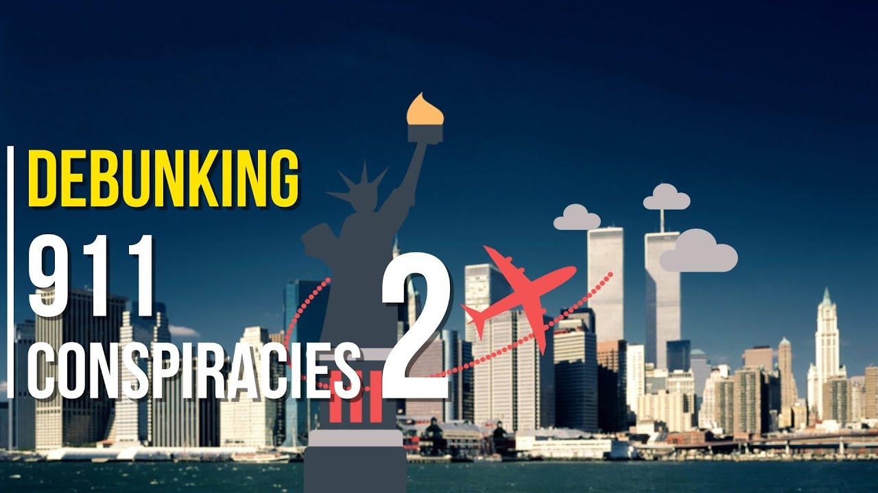 Debunking 9 11 Conspiracies 2