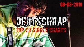TOP 20 DEUTSCHRAP CHARTS ♫ 8. MÄRZ 2019