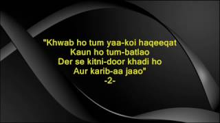 Khwab ho tum yaa koi haqeeqat - Teen Deviyaan - Full Karaoke