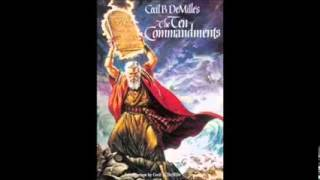 The Ten Commandments 1956 Official Sound Track Full