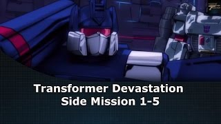 Transformers Devastation Side Mission 1-5