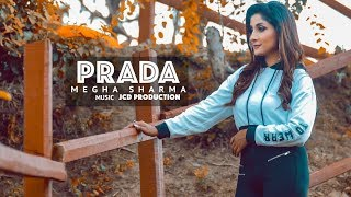Prada (Cover Song) Megha Sharma | Jass Manak | Latest Punjabi Songs 2018 | Geet MP3