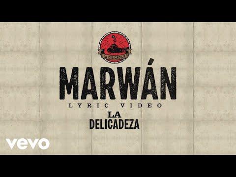 Marwán – La Delicadeza
