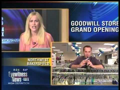 Goodwill Grand Opening Northwest Bakersfield - May 9, 2013
