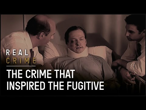 The Crime That Inspired The Fugitive | True CSI - Real Crime