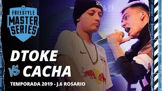 DTOKE VS CACHA - FMS ARGENTINA JORNADA 6 TEMPORADA 2019