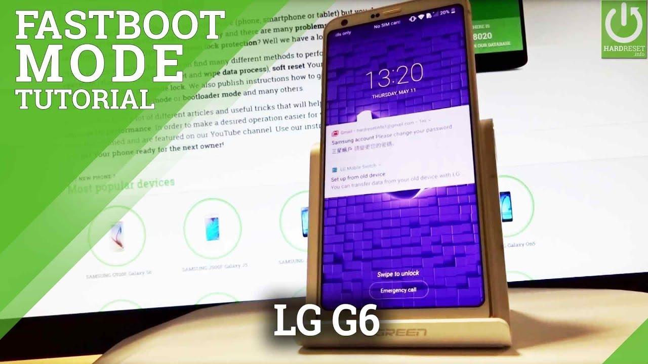 Fastboot Mode LG G6 H870 - Enter / Quit LG Fastboot