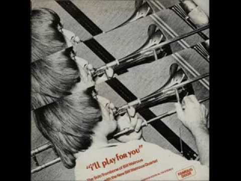 Bill Watrous- I'll Play for You 1980