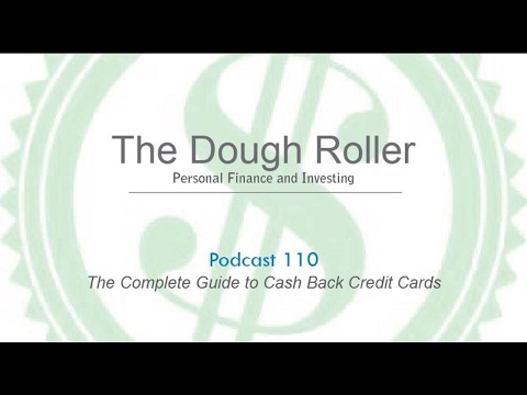 DR 110: The Complete Guide to Cash Back Credit Cards