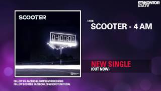 Scooter - 4 AM (Official Teaser HD)