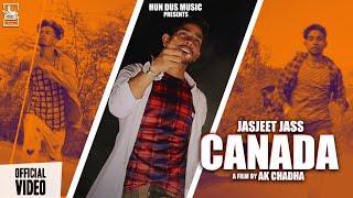 Canada (Official Video) Jasjeet Jass || Ak Chadha || Gobind Smalsar || Latest Punjabi Songs 2020