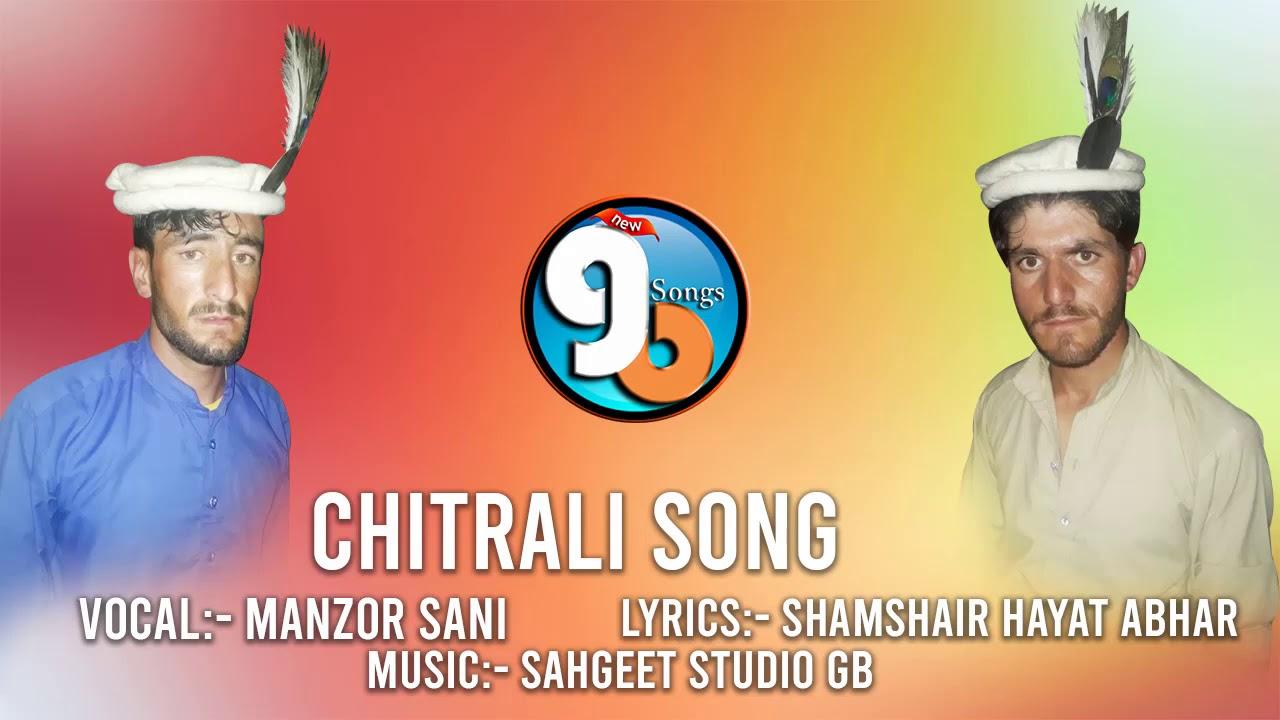 Chitrali Song 2020 || Lyrics Shamshair Hayat Abhar Vocal Manzor Sani || GB New Songs