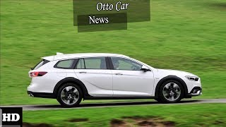 HOT NEWS !!! 2018 Opel Insignia Country Tourer   spec & price