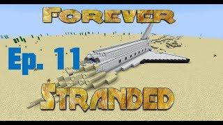 Forever Stranded [Modded Minecraft] - Ep 11