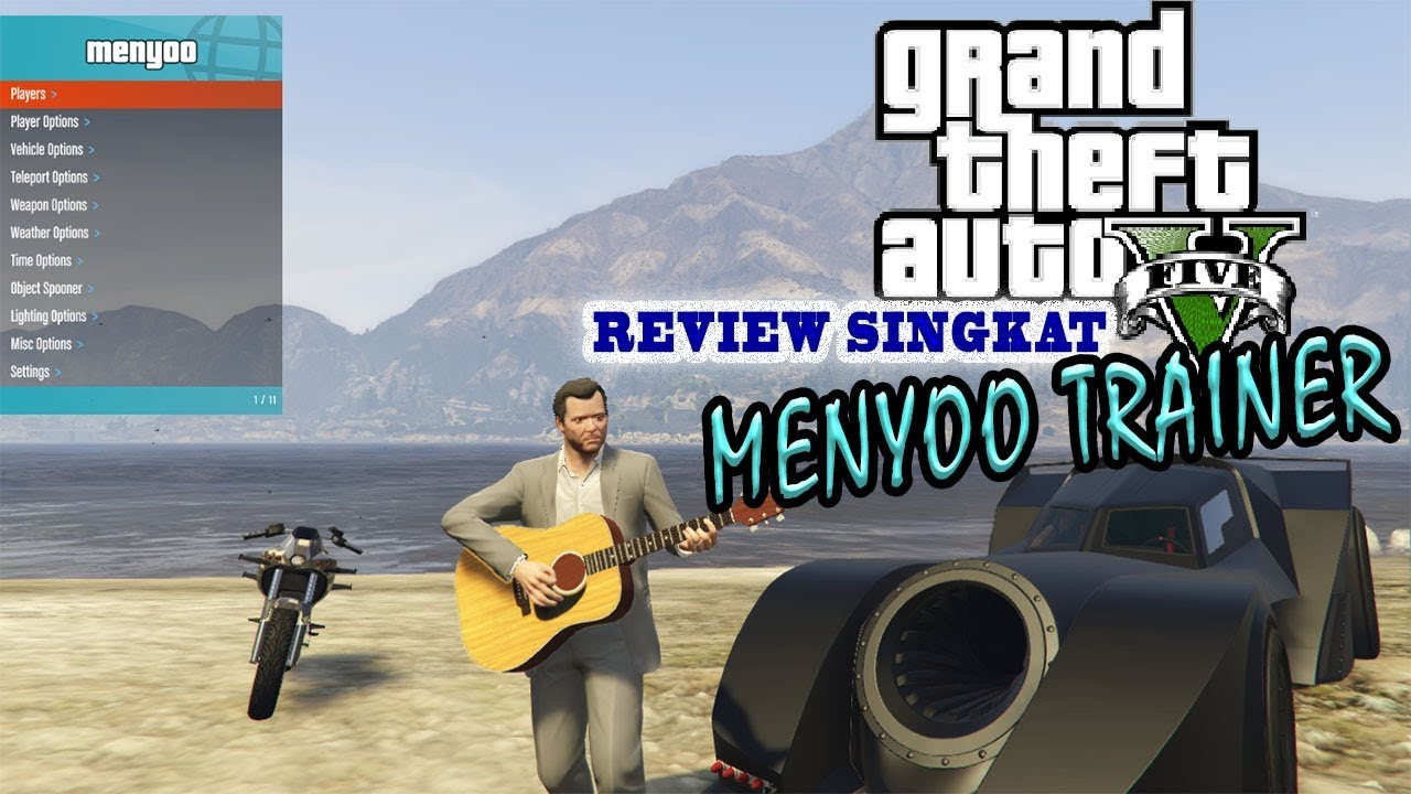 GTA V PC MOD - REVIEW SINGKAT MENYOO TRAINER (GTA V PC Mod Review)