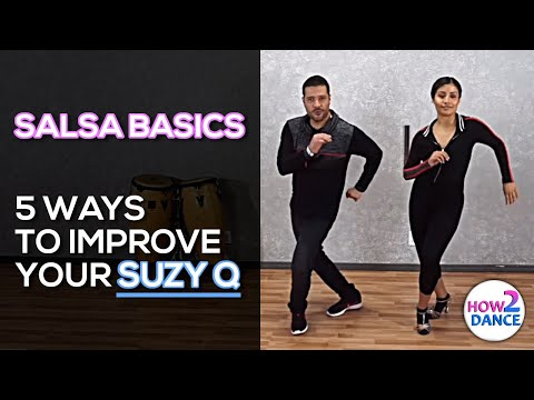 Salsa Basics - 5 Ways to Improve Your Suzy Q | How 2 Dance