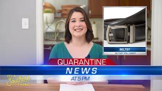 Quarantine Neighborhood News