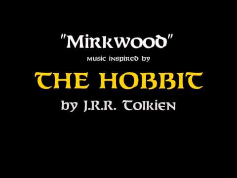 Hobbit Music - Mirkwood - Inspired by The Hobbit by J.R.R. Tolkien