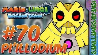 Pi'illodium | Mario & Luigi: Dream Team - Part 70