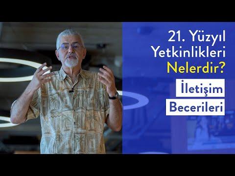 Prof. Dr. Erhan Erkut / 21. Yüzyıl Yetkinlikleri -  İletişim Becerileri