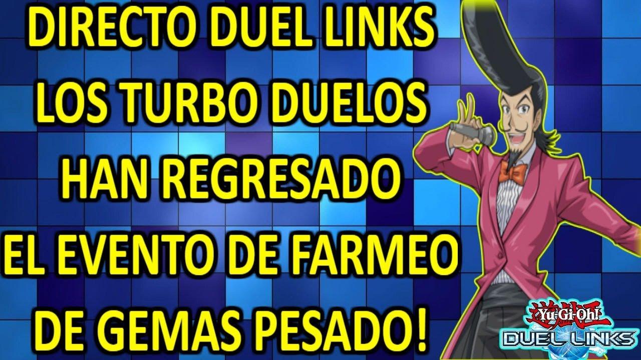 DIRECTO DUEL LINKS. TURBO DUELOS GRAN PRIX, A FARMEAR GEMAS EN PVP EVENTO REPOLLO Y PESADO #2
