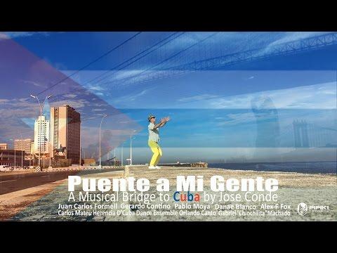 Puente a Mi Gente (Bridge to my People) Cuba, NY, Miami