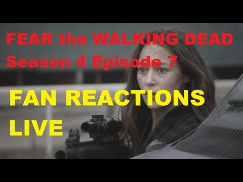 FEAR The Walking Dead Season 4 - EPISODE 7 FAN REACTIONS LIVE