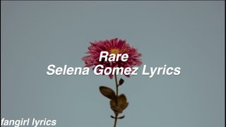 Rare    Selena Gomez Lyrics