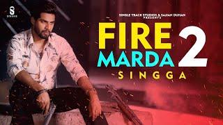 "St studio presents official full video of most awaited song ""fire marda 2 singer & lyrics : singga music - western penduz producer sajjan duhan distributio..."