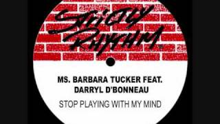 Barbara Tucker - Stop Playing With My Mind (eSQUIRE 2011 DiscoLoop Remix)