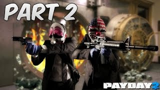 PAYDAY 2 Gameplay | QUICKSCOPING LIKE A BOSS!! | PART 2 (Max Settings)